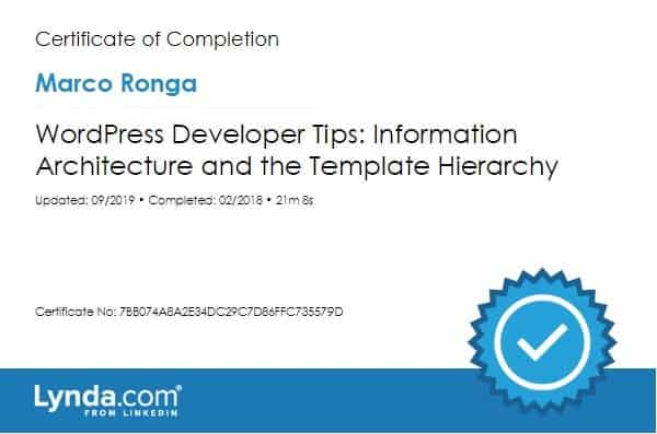 Lynda.com Certification image for Marco Ronga from Your Media Services of WordPress Developer Tips - Information Architecture and the Template Hierarchy