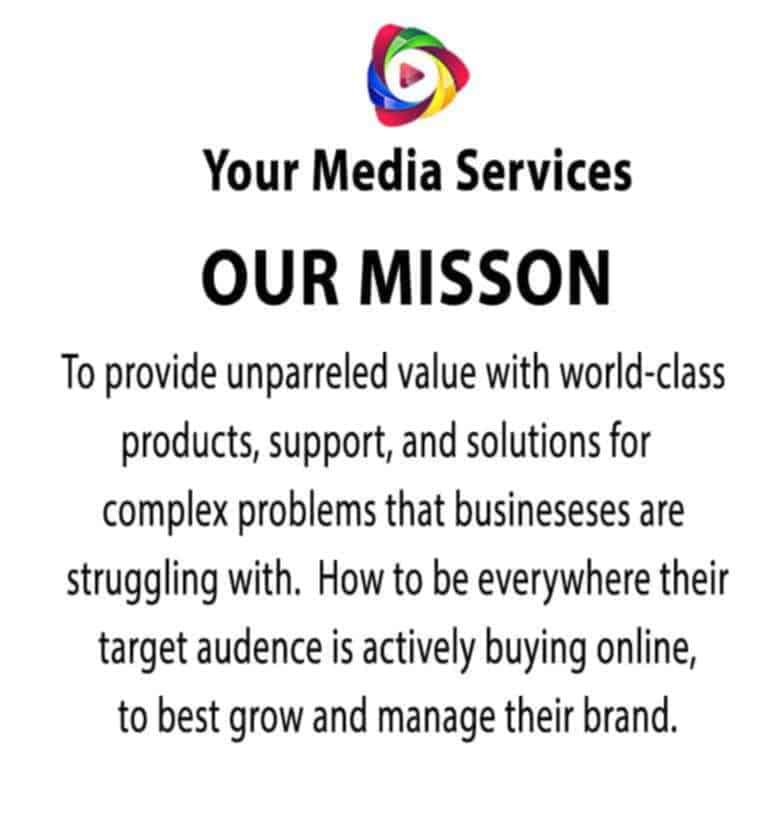 Your Media Services Mission Statement